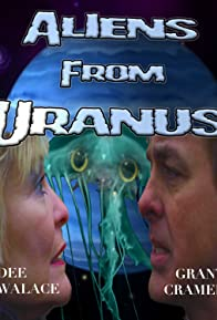 Primary photo for Aliens from Uranus