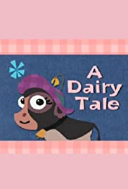 A Dairy Tale Poster