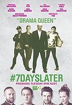 #7DaysLater