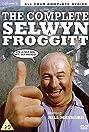 Oh No, It's Selwyn Froggitt