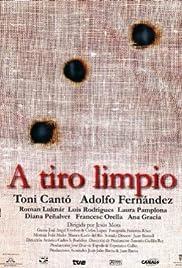 A tiro limpio (1998) film en francais gratuit