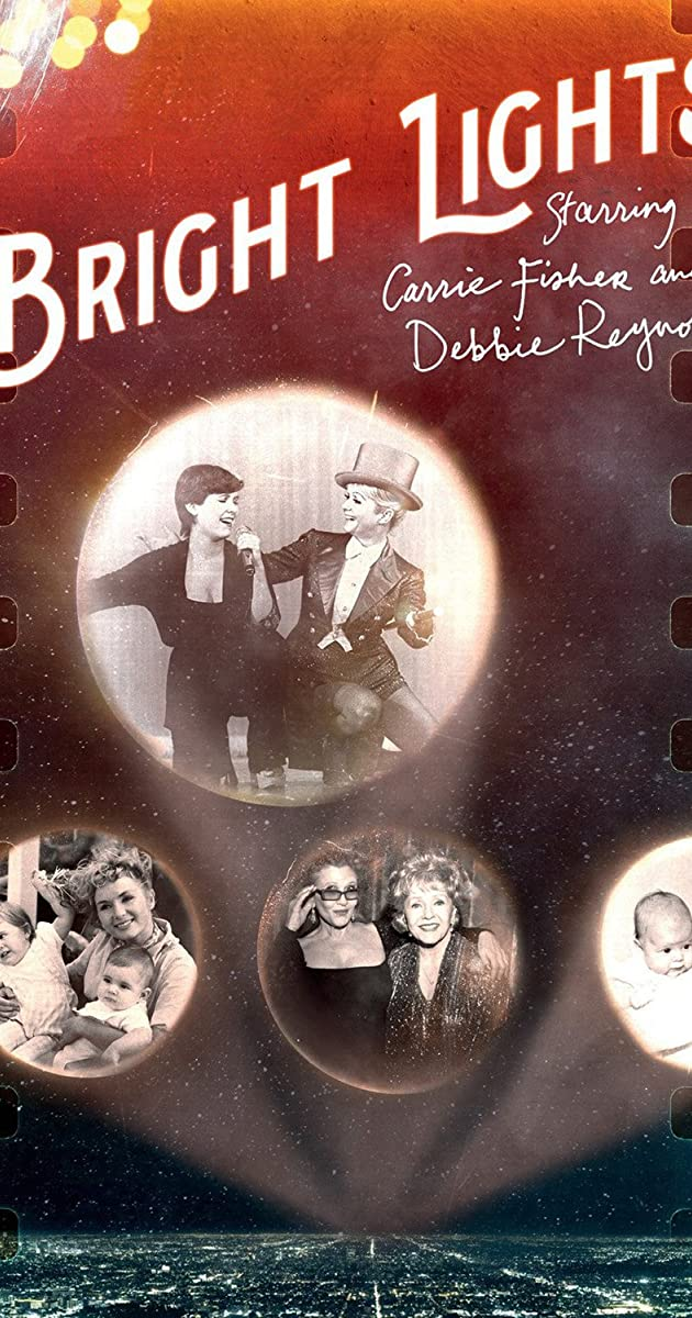 Subtitle of Bright Lights: Starring Carrie Fisher and Debbie Reynolds