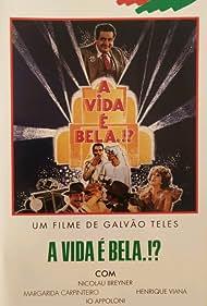A Vida É Bela?! (1982)