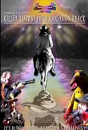 Killer Klowns from Kansas on Krack Poster