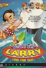 Leisure Suit Larry 7: Love for Sail!(1996) Poster - Movie Forum, Cast, Reviews