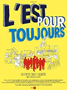 The movie library downloads L'Est pour toujours by none [WEB-DL]