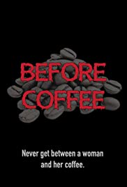 Before Coffee Poster