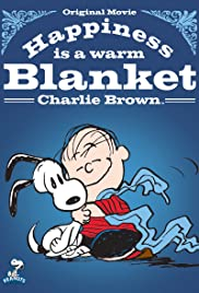 Happiness Is a Warm Blanket, Charlie Brown(2011) Poster - Movie Forum, Cast, Reviews