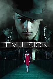 Emulsion Poster
