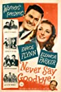 Never Say Goodbye (1946) Poster
