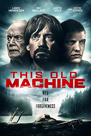 Movie This Old Machine (2017)