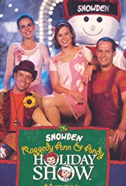 The Snowden, Raggedy Ann and Andy Holiday Show Poster