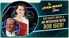The Rise of Skywalker World Premiere, Bob Iger, and Much More!