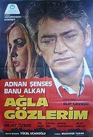Agla gözlerim Poster