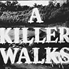 A Killer Walks (1952)