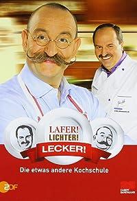 Primary photo for Lafer! Lichter! Lecker!