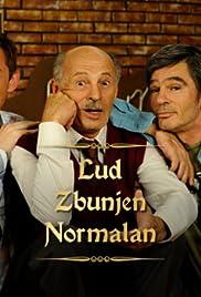 Lud, zbunjen, normalan Poster - TV Show Forum, Cast, Reviews