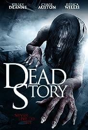 Dead Story(2017) Poster - Movie Forum, Cast, Reviews