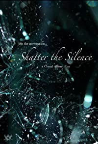 Primary photo for Shatter the Silence
