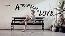 A Thousand Years of Love (2018)