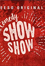 The Comedy Show Show Poster
