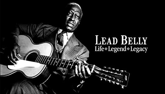 Best movies site free download Lead Belly: Life, Legend, Legacy by none [QuadHD]
