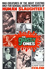 The Ghastly Ones(1968) Poster - Movie Forum, Cast, Reviews