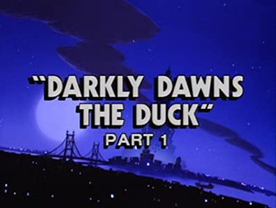 Darkly Dawns the Duck: Part 1
