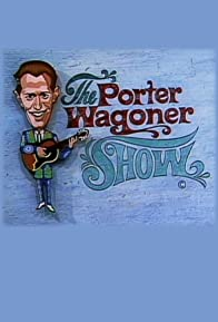 Primary photo for The Porter Wagoner Show