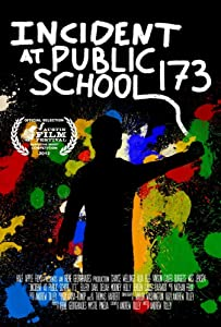 Good sites to watch free full movies Incident at Public School 173 USA [480i]