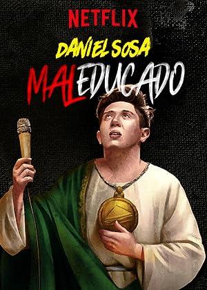 Where to stream Daniel Sosa: Maleducado