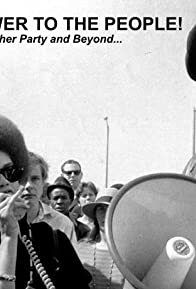 Primary photo for All Power to the People! (The Black Panther Party and Beyond)