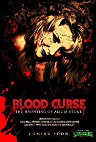 Primary photo for Blood Curse: The Haunting of Alicia Stone