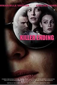 Chelsea Hobbs, Emmanuelle Vaugier, Giles Panton, and Kayla Wallace in Killer Ending (2018)