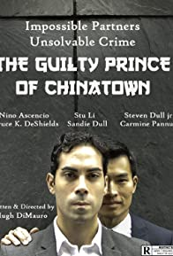 Primary photo for The Guilty Prince of Chinatown