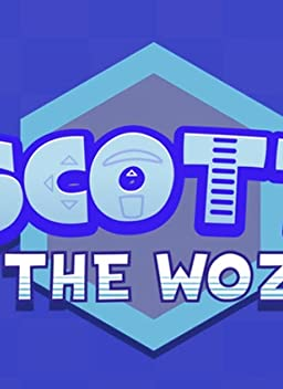 Scott the Woz (TV Series 2017– )