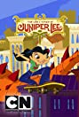 The Life and Times of Juniper Lee (2005) Poster