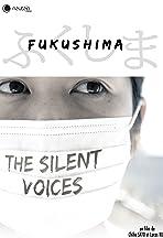 Fukushima: Les voix silencieuses