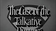 The Case of the Talkative Dummy