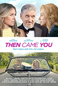 Primary photo for Then Came You