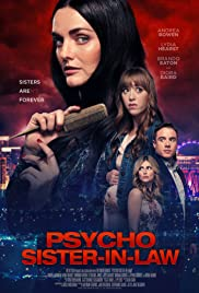 Psycho Sister-In-Law (2020) Poster - Movie Forum, Cast, Reviews