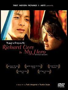 Richard Gere Is My Hero (2010)