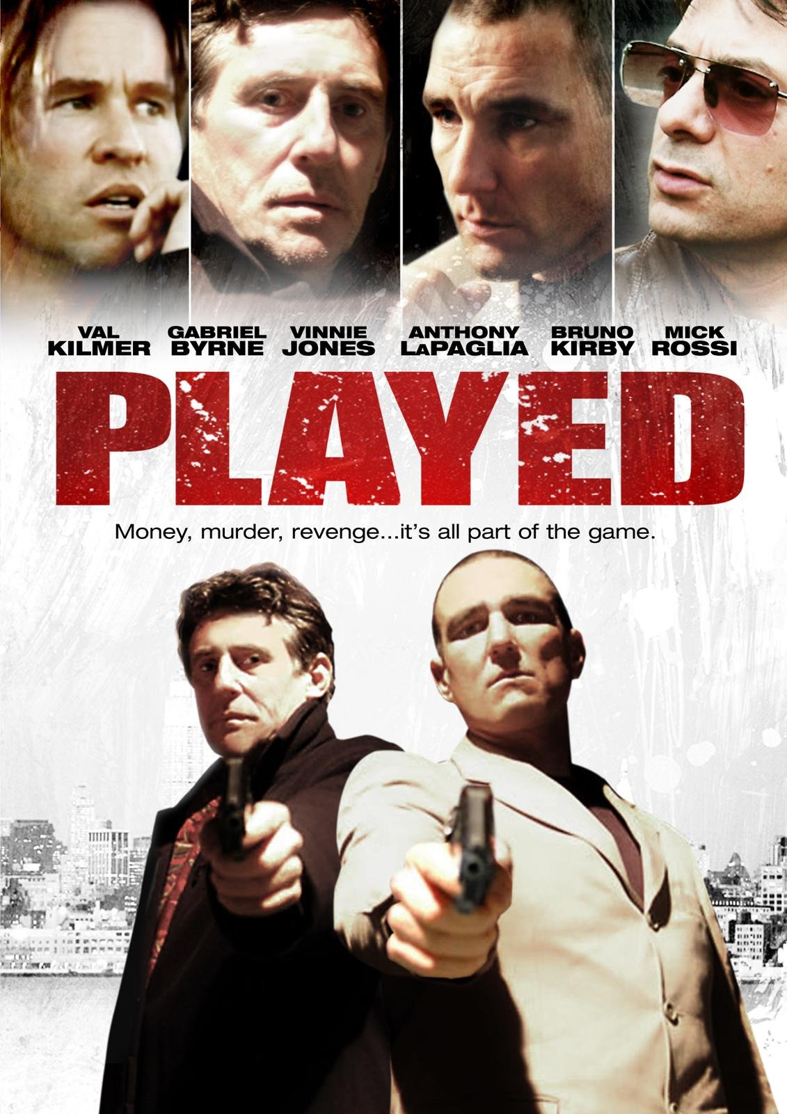Val Kilmer, Gabriel Byrne, Anthony LaPaglia, Vinnie Jones, and Mick Rossi in Played (2006)