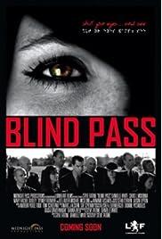 ##SITE## DOWNLOAD Blind Pass () ONLINE PUTLOCKER FREE