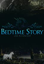 Bedtime Story: Live in Concert