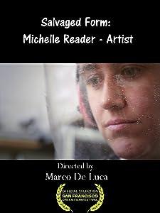 Old movie downloads free Salvaged Form: Michelle Reader - Artist by [1280x1024]