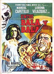 Watch free movies Entre bala y bala by [HDRip]