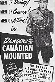 Jim Bannon in Dangers of the Canadian Mounted (1948)