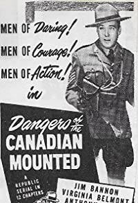 Primary photo for Dangers of the Canadian Mounted