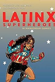 Latinx Superheroes in Mainstream Comics Poster